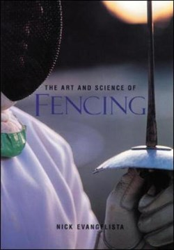 The art and science of fencing by Nick Evangelista