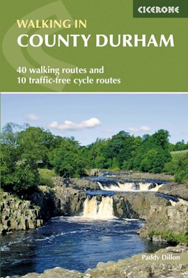 Walking in County Durham by Paddy Dillon