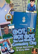 Got, not got. The lost world of Coventry City