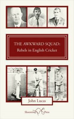 The awkward squad by John Lucas