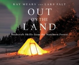 Out on the land by Ray Mears