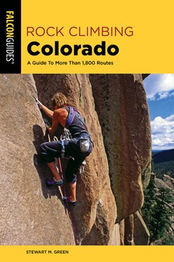 Rock climbing Colorado by Stewart M Green