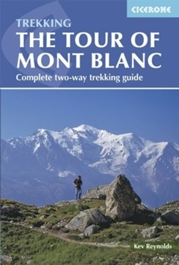 Tour of Mont Blanc by Kev Reynolds