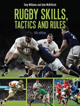 Rugby skills, tactics & rules by Tony Williams
