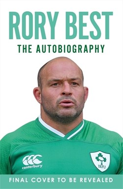 My autobiography by Rory Best