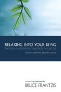Relaxing into your being