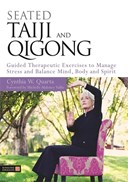 Seated tai chi and qigong
