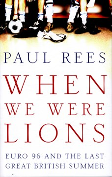 When we were lions by Paul Rees