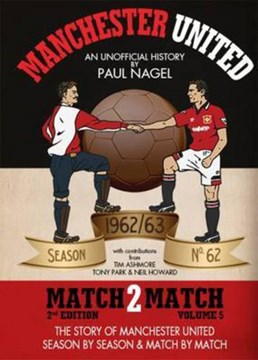 Manchester United match2match. The 1962/63 season by Paul Nagel