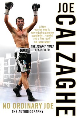No ordinary Joe by Joe Calzaghe