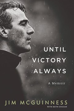 Until Victory Always H/B by Jim McGuinness