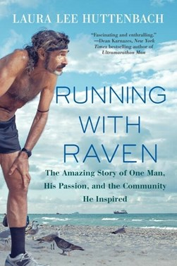 Running With Raven by Laura Lee Huttenbach