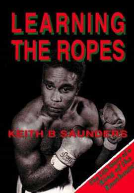 Learning the Ropes by Keith Saunders