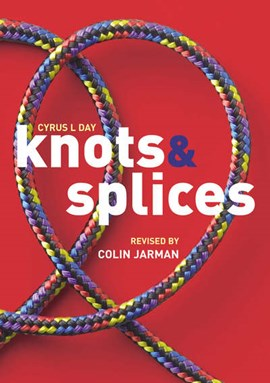 Knots & splices by Colin Jarman
