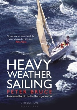 Heavy weather sailing by Peter Bruce