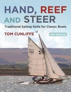 Hand, reef and steer by Tom Cunliffe