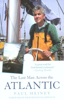 The last man across the Atlantic by Paul Heiney
