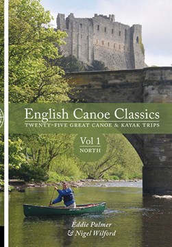 English canoe classics Vol. 1 North by Eddie Palmer