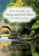 The book of fairy and folk tales of Ireland