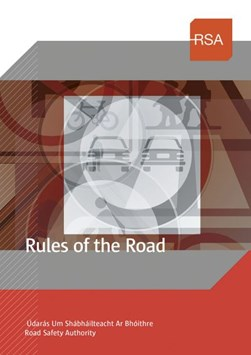 Rules Of The Road 2019 (FS) by Ireland Road Safety Authority