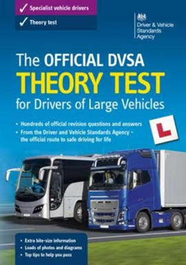 The official DVSA theory test for drivers of large vehicles by Great Britain Driver & Vehicle Standards Agency