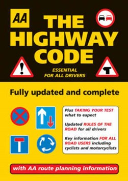 The highway code by AA Publishing