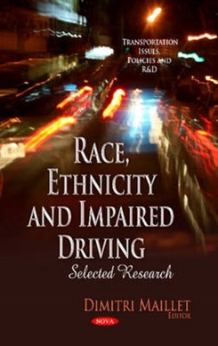 Race, ethnicity and impaired driving by Dimitri Maillet
