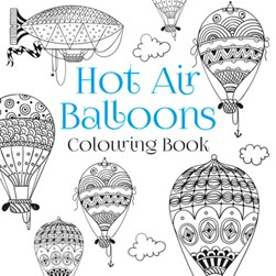 Hot air balloons colouring book by Jemma Cox