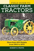 The field guide to classic farm tractors