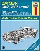 Datsun 240Z-260Z owners workshop manual
