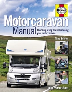 Motorcaravan Manua by John Wickersham
