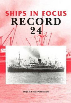 Ships in Focus Record 24 by Ships in Focus Publications
