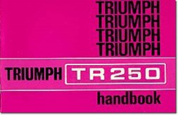 Triumph Owners' Handbook: TR250 (Us) by