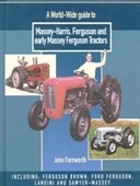 A world-wide guide to Massey-Harris, Ferguson and early Massey Ferguson tractors