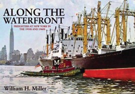 Along the waterfront by William H Miller