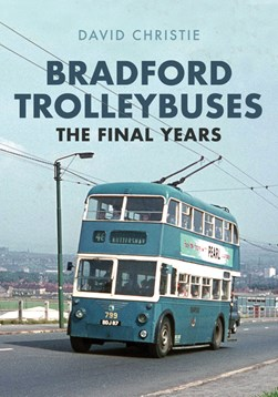 Bradford trolleybuses by David Christie