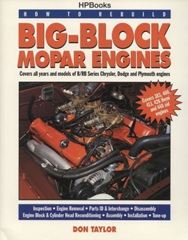 How to rebuild big-block Mopar engines by Don Taylor
