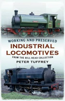 Working and preserved industrial locomotives by Peter Tuffrey