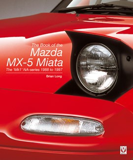 The book of the Mazda MX-5 Miata by Brian Long