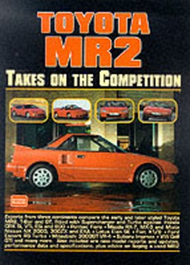 Toyota MR2 Takes on the Competition by R M Clarke