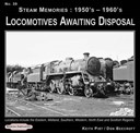 Steam memories, 1950's-1960's. No. 39 Locomotives awaiting disposal