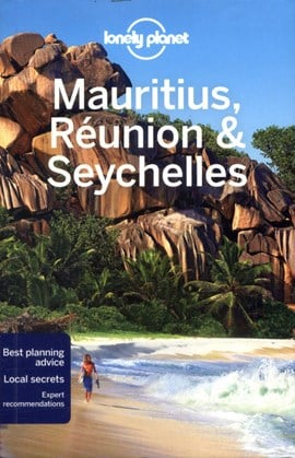 Mauritius, Réunion & Seychelles by Lonely Planet