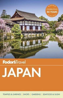 Japan by Fodor's Travel Guides