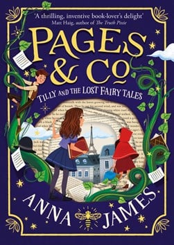 Tilly and the lost fairy tales by Anna James