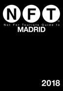 Not For Tourists Guide to Madrid 2018