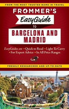 Frommer's easyguide to Barcelona and Madrid by Patricia Harris