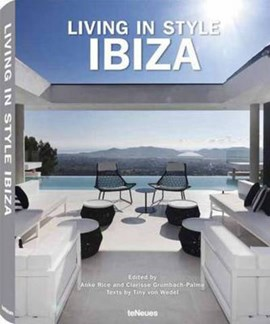 Living in style Ibiza by Anke Rice