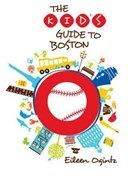 The kid's guide to Boston