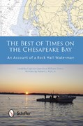 The best of times on the Chesapeake Bay