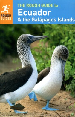Ecuador & the Galápagos Islands Rough Guide  PB by Sara Humphreys